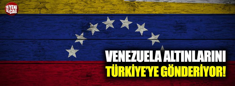 Venezuela altınlarını Türkiye'ye getiriyor!