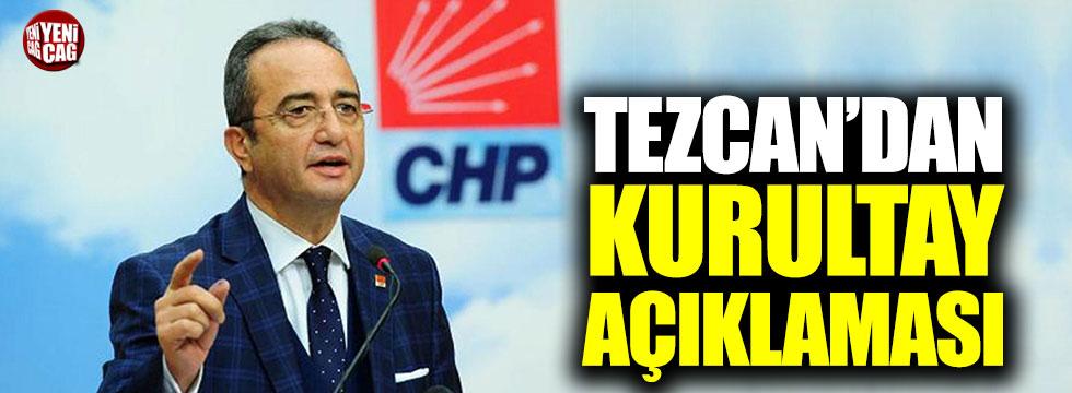 Tezcan'dan kurultay açıklaması