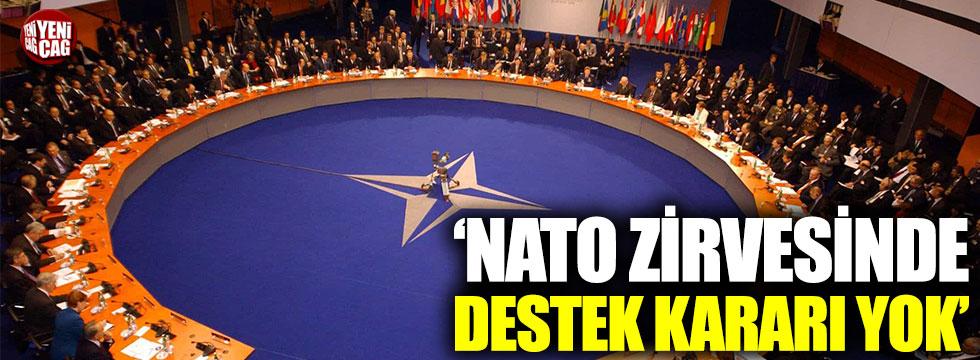 NATO zirvesinde destek kararı yok