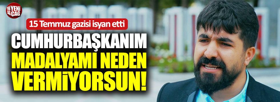 15 Temmuz gazisi Cumali İbin'den Erdoğan'a tepki