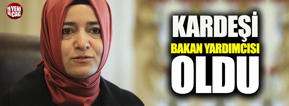 Fatma Betül Sayan Kaya'nın kardeşi Bakan Yardımcısı oldu