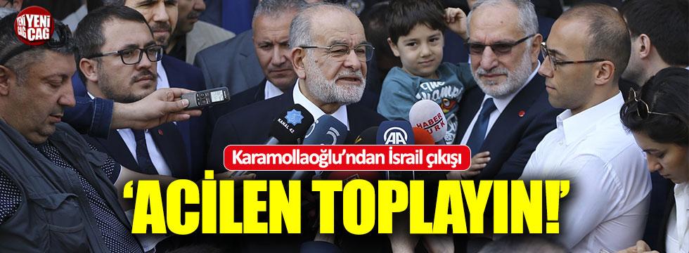 """Karamollaoğlu: """"Acilen toplayın!"""""""