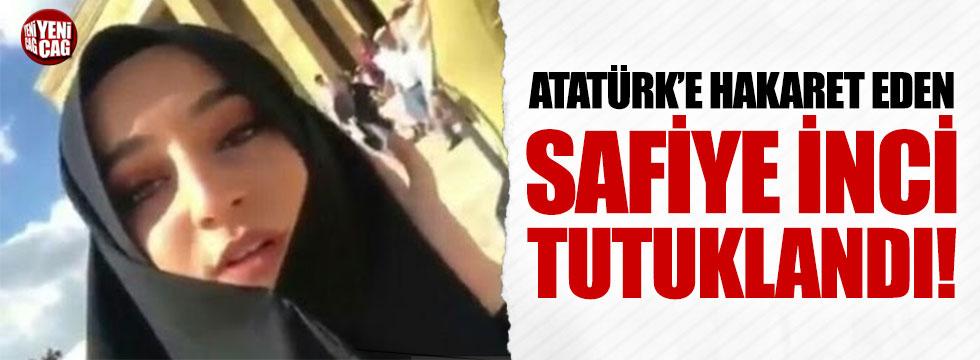 Atatürk'e hakaret eden İnci tutuklandı