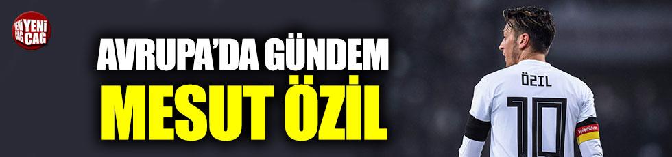 Avrupa'da gündem Mesut Özil