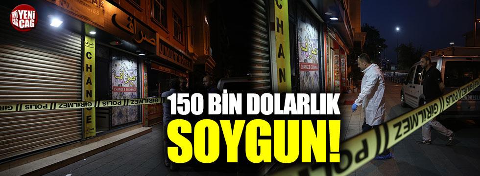 150 bin dolarlık soygun!