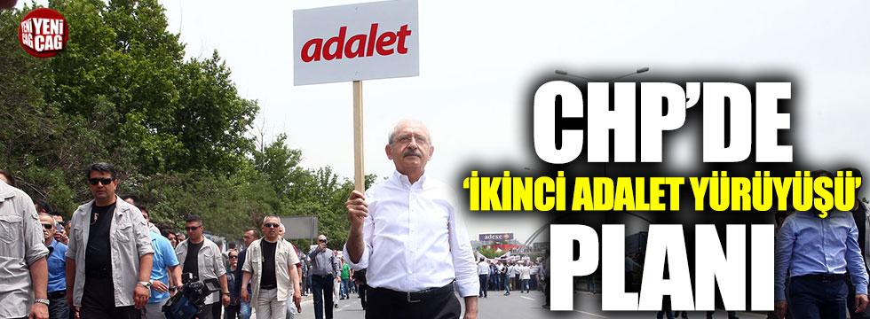 CHP'de 'İkinci Adalet Yürüyüşü' planı