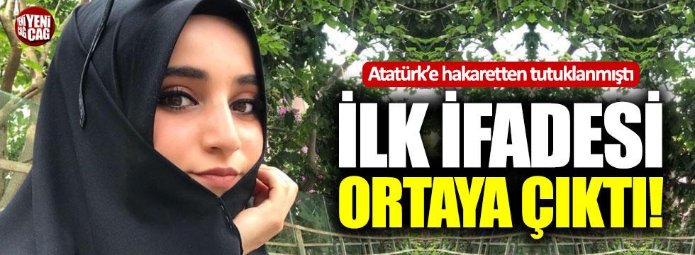 Atatürk'e hakaretten tutuklanan Safiye İnci'nin ilk ifadesi