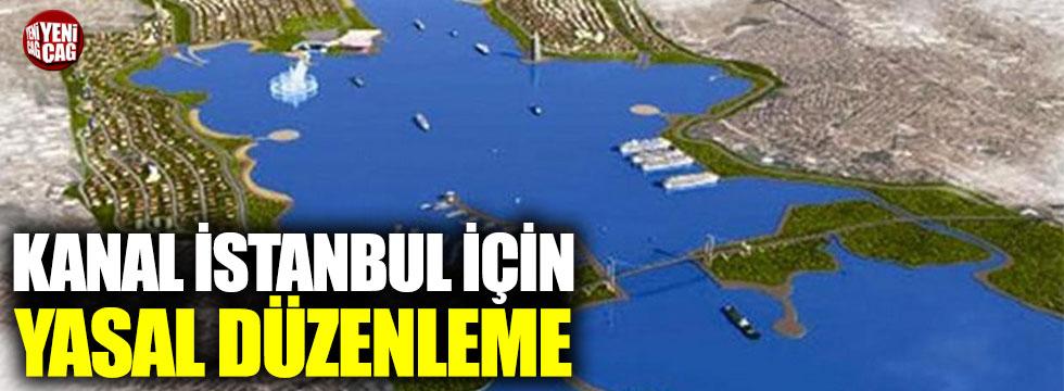 Kanal İstanbul için yasal düzenleme