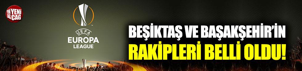 Beşiktaş ve Başakşehir'in rakipleri belli oldu