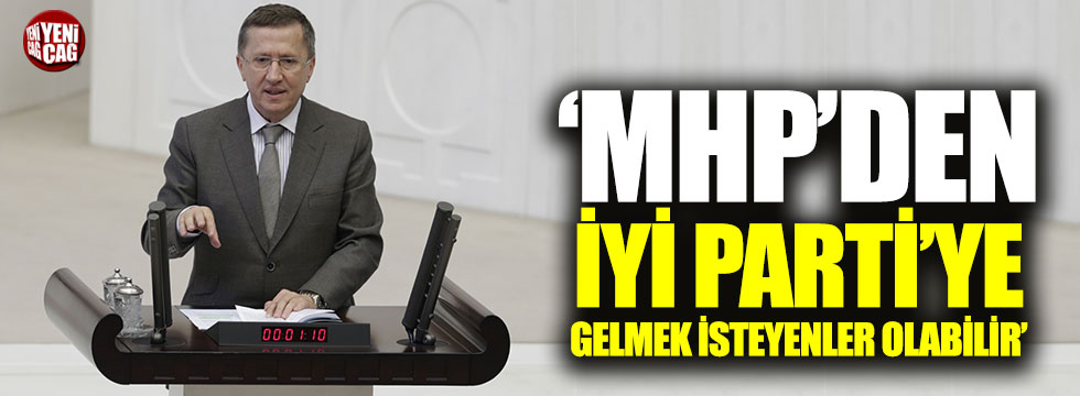 İYİ Partili Türkkan: MHP'den İYİ Parti'ye gelmek isteyenler olabilir