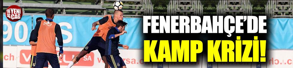 Fenerbahçe'de kamp krizi