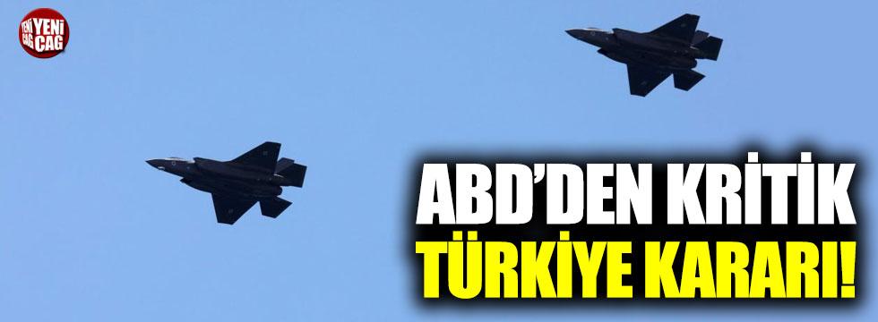 ABD'den kritik Türkiye kararı
