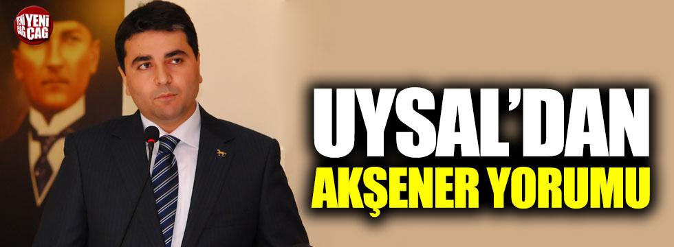 DP Başkanı Uysal'dan Akşener yorumu