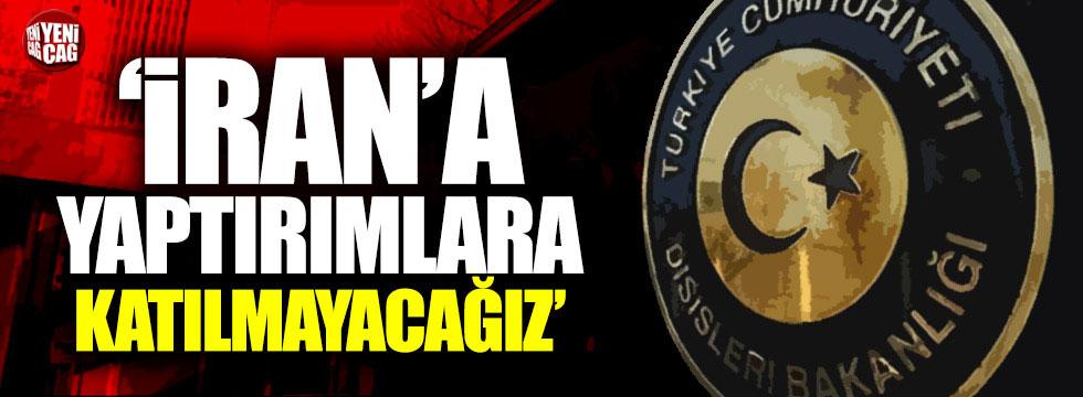 Çavuşoğlu: İran'a yaptırımlara katılmayacağız