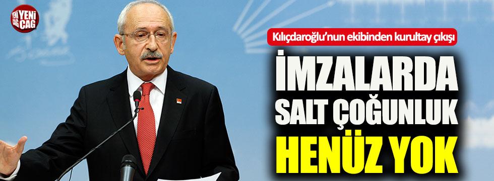 Kılıçdaroğlu'nun ekibi: İmzada salt çoğunluk yok