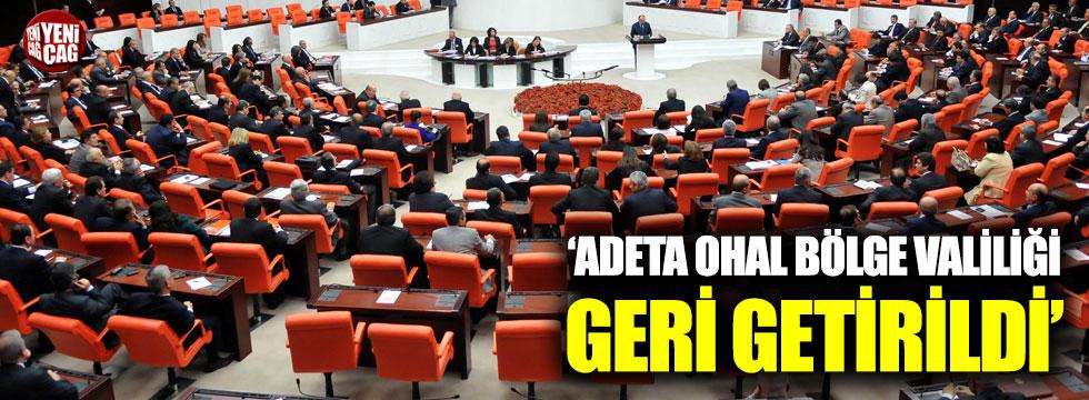 """""""Adeta OHAL bölge valiliği geri getirildi"""""""