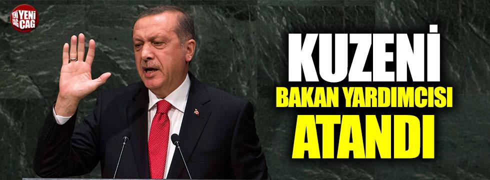 Erdoğan'ın kuzeni bakan yardımcısı oldu