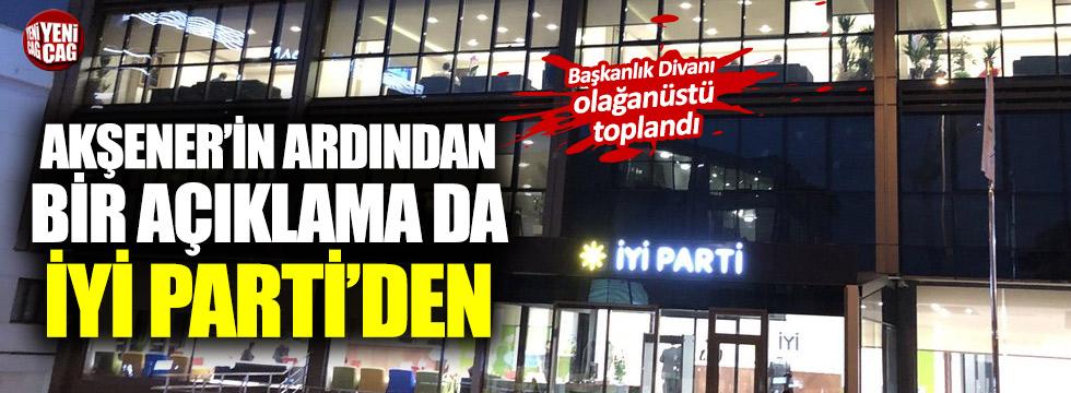 İYİ Parti'de olağanüstü Başkanlık Divanı!