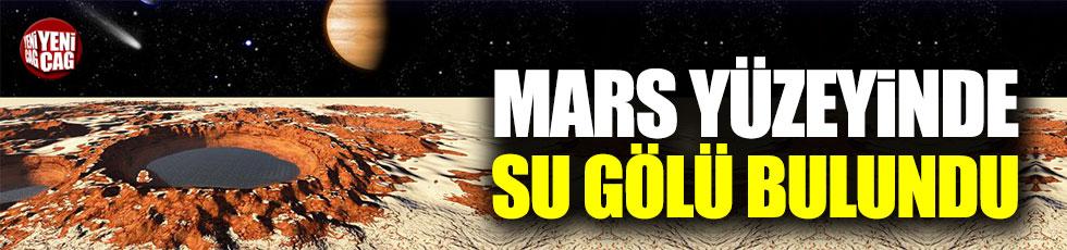 Mars yüzeyinde su gölü bulundu