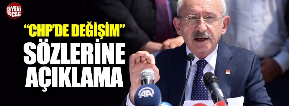 """Kılıçdaroğlu'ndan """"CHP'de değişim"""" açıklaması"""