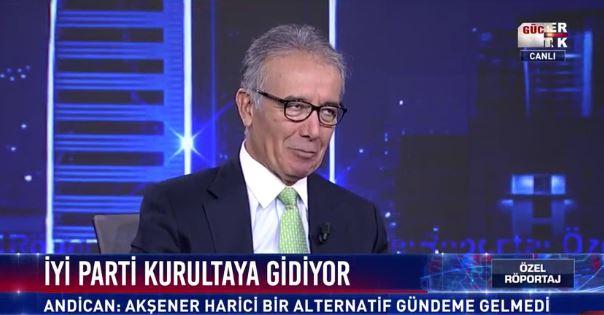 "İYİ Partili Andican: ""Akşener'e alternatif yok"""