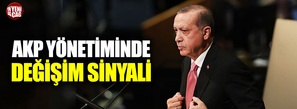 AKP yönetiminde değişim sinyali