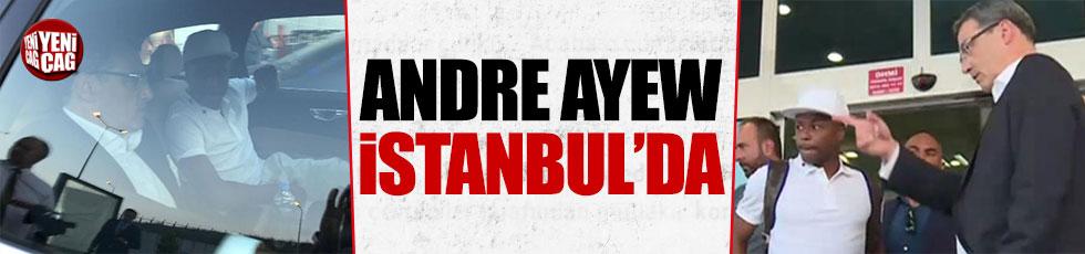 Andre Ayew İstanbul'da