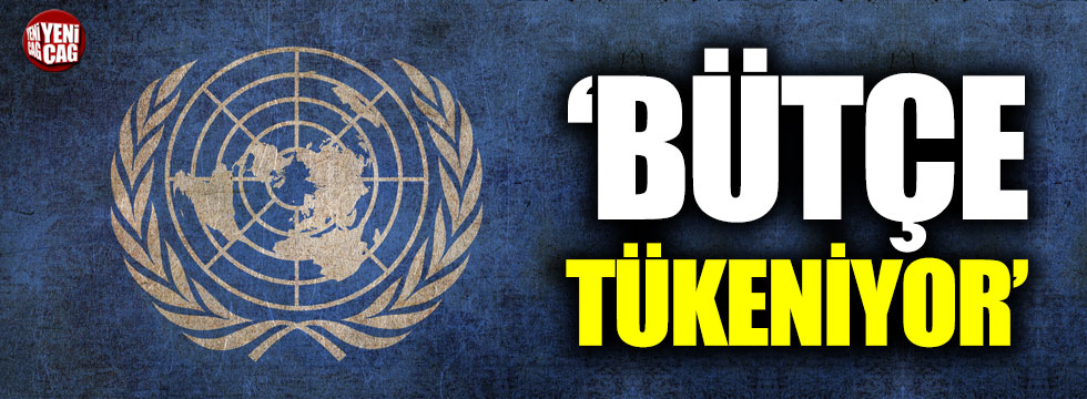 """Guterres: """"Bütçe tükeniyor"""""""