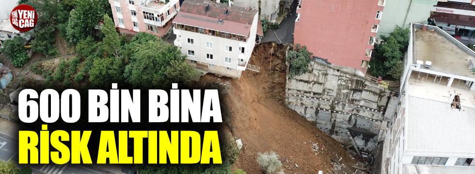 İstanbul'da 600 bin bina risk altında