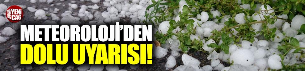 Meteoroloji'den İstanbul'a dolu uyarısı