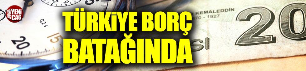 Türkiye borç batağına girdi