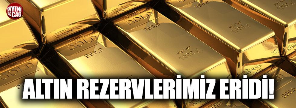 Altın rezervlerimiz eridi!