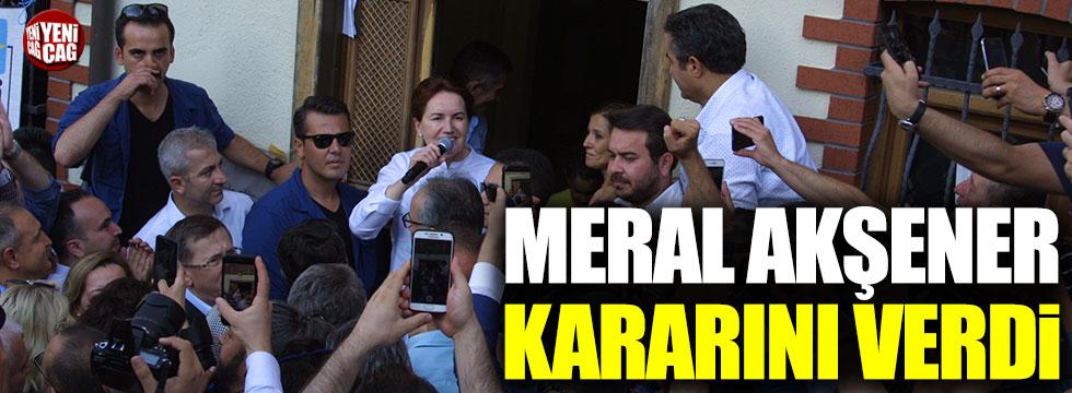 Meral Akşener kararını verdi
