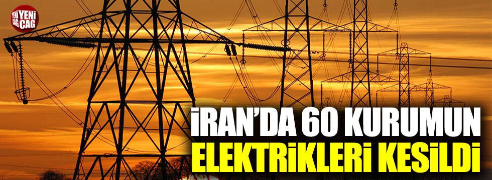 İran'da 60 kurumun elektrikleri kesildi