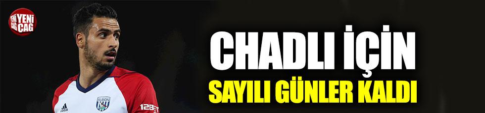 Chadli Beşiktaş'a çok yakın
