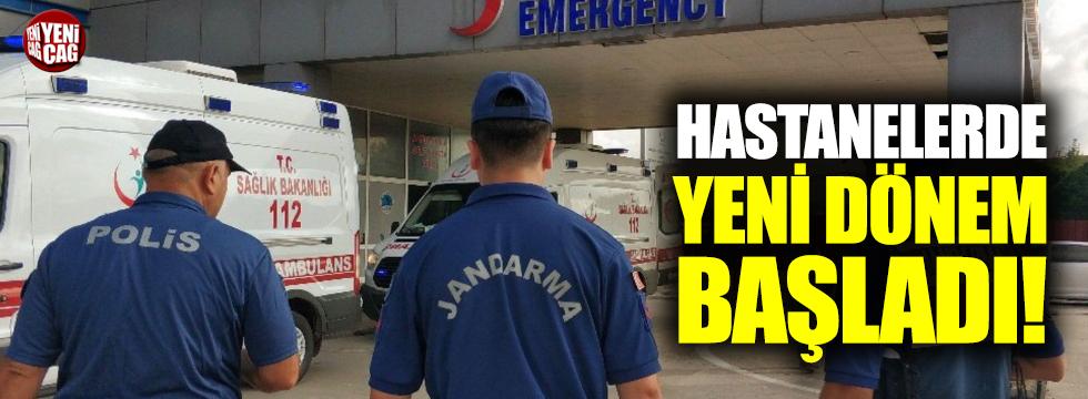 Hastanelerde 'Jandarma' dönemi