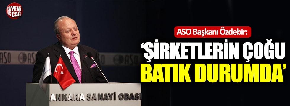 ASO Başkanı Özdebir: İnşaat sektörü katma değer yaratmıyor