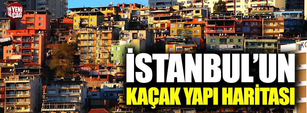 İşte İstanbul'un kaçak yapılanma haritası