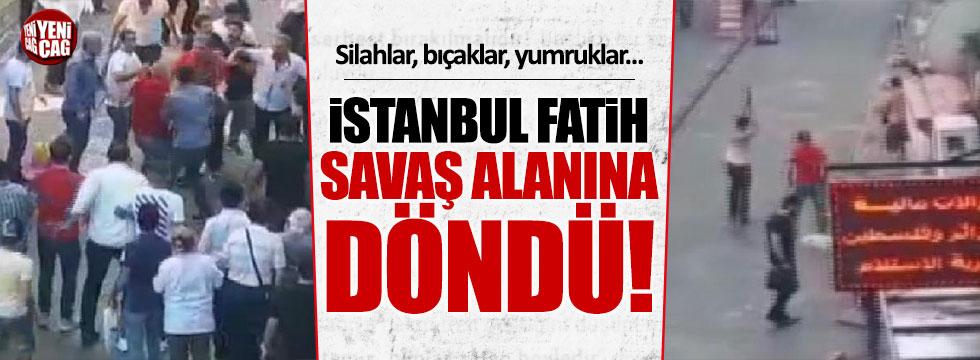 İstanbul Fatih savaş alanına döndü