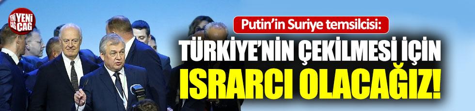 """Rusya: """"Türk askerlerinin Suriye'den çekilmesinde ısrarcı olacağız"""""""