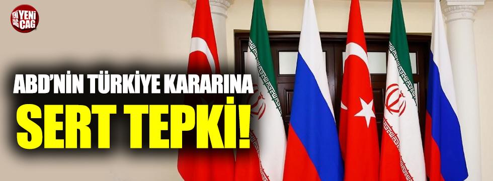 Rusya ve İran'dan ABD'nin Türkiye kararına tepki