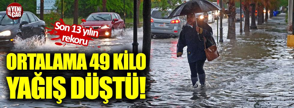 Marmara yağışta 13 yılın rekorunu kırdı!