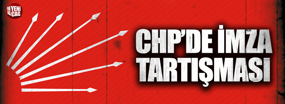 CHP'den imza açıklaması