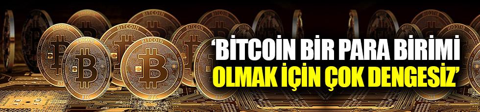 """Uzman: """"Bitcoin bir para birimi olmak için..."""""""