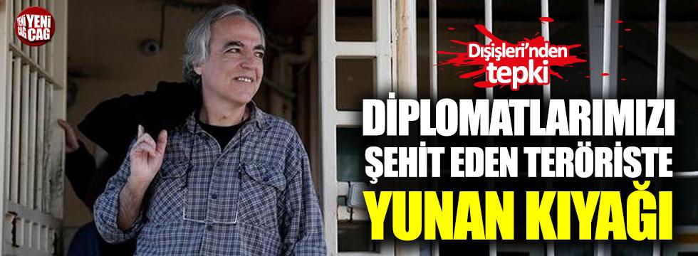 Diplomatlarımızı şehit eden teröriste Yunan kıyağı