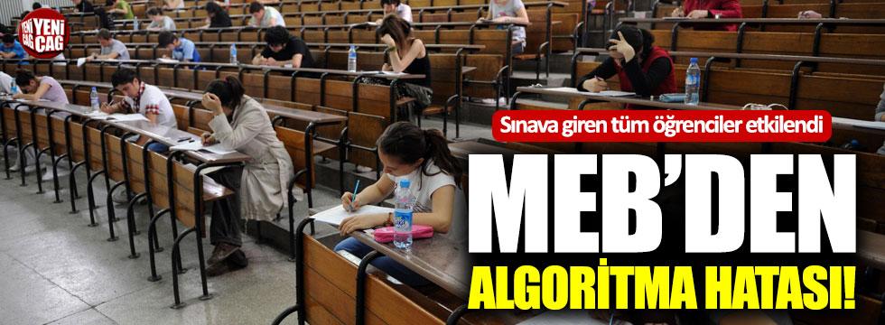 MEB'den algoritma hatası!