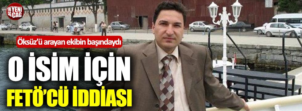 Adil Öksüz'ü arayan ekibin müdürü için FETÖ'cü iddiası