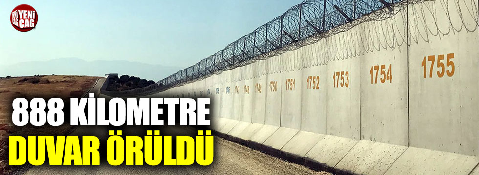 Sınıra 888 kilometrelik duvar örüldü