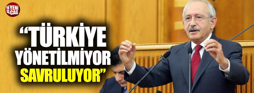 """Kılıçdaroğlu: """"Türkiye savruluyor"""""""