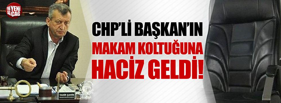CHP'li Başkan'ın koltuğuna haciz geldi!